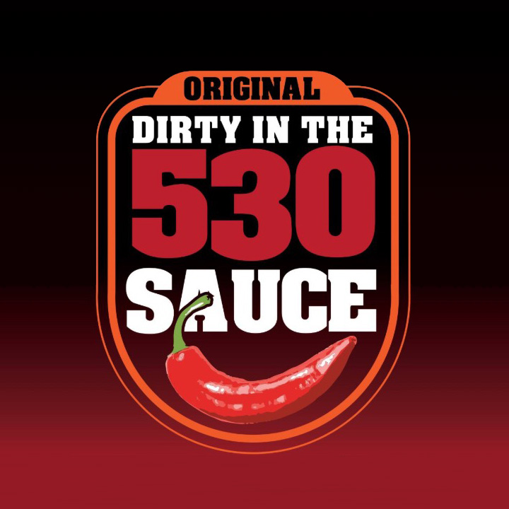 Dirty in the 530 Sauce
